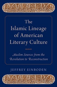 The Islamic Lineage of American Literary Culture