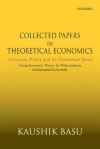 Collected Papers In Theoretical Economics: Economic Policy and Its Theoretical Bases