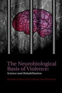 The Neurobiological Basis of Violence