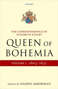 The Correspondence of Elizabeth Stuart, Queen of Bohemia, Volume I