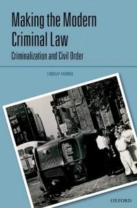 Making the Modern Criminal Law