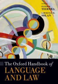 The Oxford Handbook of Language and Law