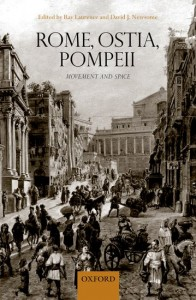 Rome, Ostia, Pompeii: Movement and Space.