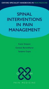 Spinal Interventions in Pain Management