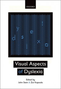 Visual Aspects of Dyslexia