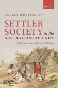 Settler Society in the Australian Colonies