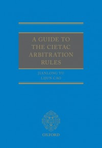 A Guide to the CIETAC Arbitration Rules