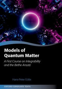 Models of Quantum Matter