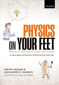 Physics on Your Feet: Berkeley Graduate Exam Questions