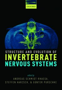 Structure and Evolution of Invertebrate Nervous Systems