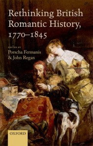 Rethinking British Romantic History, 1770-1845