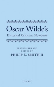 Oscar Wilde's Historical Criticism Notebook