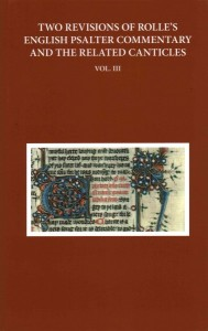 Two Revisions of Rolle's English Psalter Commentary and the Related Canticles
