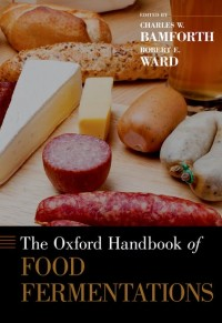 The Oxford Handbook of Food Fermentations