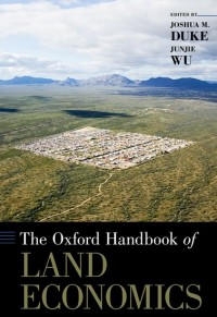 The Oxford Handbook of Land Economics