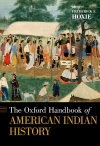 The Oxford Handbook of American Indian History