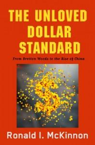 The Unloved Dollar Standard