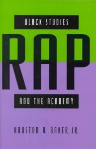 Black Studies, Rap, & the Academy