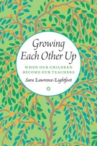 Growing Each Other Up - When Our Children Become Our Teachers