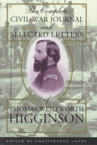 Complete Civil War Journal and Selected Letters of Thomas We