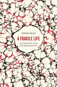 The Fragile Life