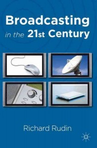 Broadcasting in the Twenty-First Century