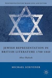 Jewish Representation in British Literature 1780-1840
