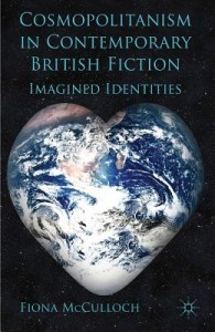 Cosmopolitanism in Contemporary British Fiction
