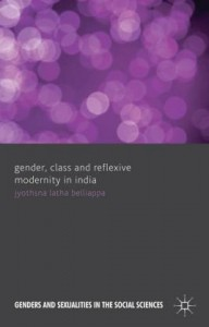 Gender, Class and Reflexive Modernity in India