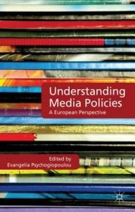 Understanding Media Policies