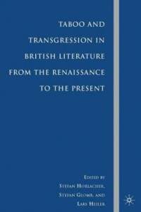 Taboo and Transgression in British Literature from the Renaissance to the Present
