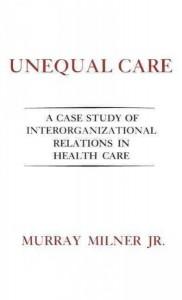 Unequal Care