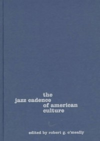The Jazz Cadence of American Culture