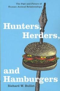 Hunters, Herders, and Hamburgers