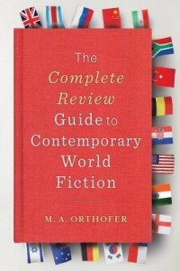 The Complete Review Guide to Contemporary World Fiction