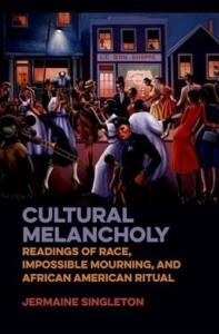 Cultural Melancholy