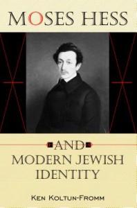 Moses Hess and Modern Jewish Identity