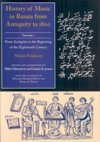 History of Music in Russia from Antiquity to 1800