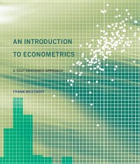 An Introduction to Econometrics - A Self-Contained Approach
