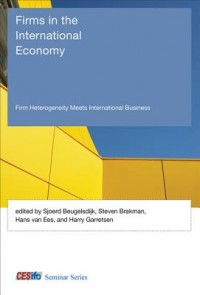 Firms in the International Economy - Firm Heterogeneity Meets International Business