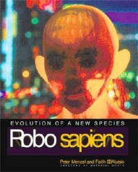 Robo Sapiens - Evolution of a New Species