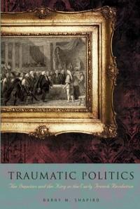 Traumatic Politics