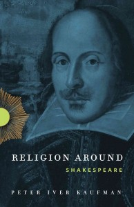 Religion Around Shakespeare