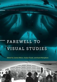 Farewell to Visual Studies