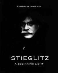 Alfred Stieglitz - A Beginning Light