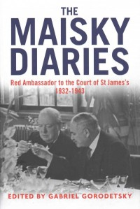 The Maisky Diaries - Red Ambassador to the Court of St James`s, 1932-1943