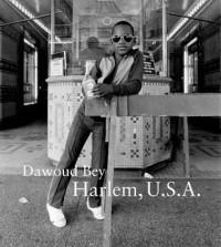 Dawoud Bey - Harlem U.S.A.