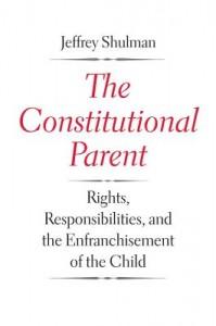 The Constitutional Parent