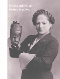 Helena Rubinstein - Beauty is Power