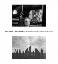 Bruce Davidson / Paul Caponigro - Two American Photographers in Britain and Ireland